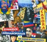 CD image ΕΥΑΓΓΕΛΟΣ ΑΣΗΜΑΚΟΠΟΥΛΟΣ / CARORA - THE GUITAR IN LATIN AMERICA