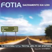 CD image for FOTIA / SACRAMENTO ΚΑΙ LODI - ΛΑΙΚΑ ΣΤΟ ΣΑΝ ΦΡΑΝΤΖΙΣΚΟ