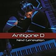 ANTIGONE D / NEXT GENERATION