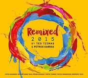 CD image REMIXED 2015 BY TEO TZIMAS AND PETROS KARRAS - ELLINIKES EPITYHIES SE REMIXED EKTELESEIS - (VARIOUS)