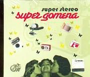 CD image SUPER STEREO / SUPER GOMENA