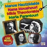 CD image MANOS HATZIDAKIS - MIKIS THEODORAKIS / NANA MOUSHOURI - MARIA FARANTOURI / LIVE MUSIC
