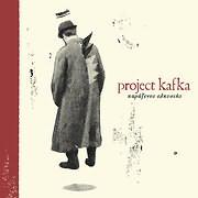 CD image PROJECT KAFKA / ΠΑΡΑΞΕΝΟΣ ΕΛΚΥΣΤΗΣ