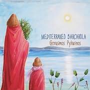 CD Image for GERASIMOS PYLARINOS / MEDITERRANEO BARCAROLA