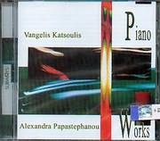 CD image PIANO WORKS / ΒΑΓΓΕΛΗΣ ΚΑΤΣΟΥΛΗΣ - ΑΛΕΞΑΝΔΡΑ ΠΑΠΑΣΤΕΦΑΝΟΥ ΠΙΑΝΟ