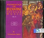 HRISTODOULOS HALARIS / <br>ANTHOLOGY OF BYZANTINE SECULAR MUSIC VOL 2