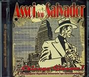 CD image ASSOI TOU SALVADOR / CHICAGO GINAME - TA APAGOREYMENA REBETIKA SYNANTOUN TIN POTOAPAGOREYSI