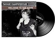 CD image for ΠΑΥΛΟΣ ΣΙΔΗΡΟΠΟΥΛΟΣ / WELCOME TO THE SHOW - Η ΣΥΝΑΥΛΙΑ ΣΤΟ RODEO CLUB 1986 (VINYL)