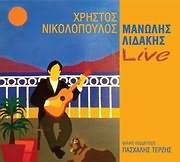 CD image ΜΑΝΩΛΗΣ ΛΙΔΑΚΗΣ - ΧΡΗΣΤΟΣ ΝΙΚΟΛΟΠΟΥΛΟΣ / LIVE