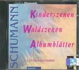 CD image SCHUMANN / KINDERSZENEN - WALDSZENEN - ALBU