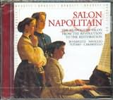 CD image SALON NAPOLITAIN FROM THE REVOLUTION TO THE RESTORATION / VARIOUS