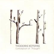 THODORIS KOTSYFAS / CONCEPTION OF THOUGHT