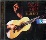 CD image OSCAR LOPEZ / FLASHBACK THE BEST