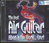 CD image AIR GUITAR THE BEST ALBUM IN THE WORLD EVER 2CD - (VARIOUS)