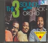 THREE SOUNDS / <br>BLACK ORCHID
