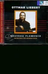 CD image OTTMAR LIEBERT / NOUVEAU FLAMENCO - 1990 - 2000 SPECIAL TENTH ANNIVERSARY EDITION
