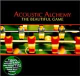 CD image ACOUSTIC ALCHEMY / THE BEAUTIFUL GAME