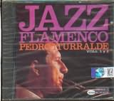 CD image PEDRO ITURRALDE / JAZZ FLAMENCO VOLS 1+2