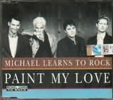 CD image MICHAEL LEARNS TO ROCK / PAINT MY LOVE (CD SINGLE)