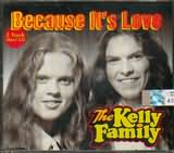CD image KELLY FAMILY / BECAUSE IT S LOVE (2 TRACK) - (CD SINGLE)