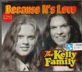 CD image KELLY FAMILY / BECAUSE IT S LOVE (3 TRACK) (CD SINGLE)