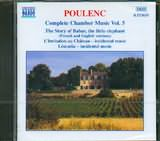 CD image POULENC / CHAMBER MUSIC VOL.5 (THE STORY OF BABAR) / VARIOUS