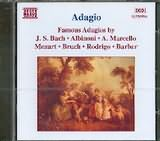 CD image ADAGIO / FAMOUS ADAGIOS BY J.S BACH - ALBINONI - MARCELLO - MOZART - BRUCH - RODRIGO - BARBER