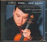 CD image VADIM GLUZMAN - VIOLIN / ANGELA YOFFE - PIANO / SCHNITTKE - PART - VASKS - KANCHELI
