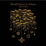 CD image MIHALIS KALKANIS / WORLD ECHOES IN ATHENS