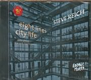 CD image STEVE REICH / EIGHT LINES CITY LIFE - VIOLIN PHASE NEW YORK COUNTERPOINT