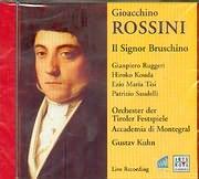 CD image ROSSINI / IL SIGNOR BRUSCHINO - ORCHESTER DER TIROLEN FESTSPIELE ACCADEMIA DI MONTEGRAL - GUSTAV KUHN
