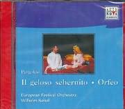 CD image PERGOLESI / IL GELOSO SCHERNITO - ORFEO - EUROPEAN FESTOVAL ORCHESTRA - WIIHELM KEITEL