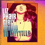 CD image for LIZ PHAIR / GIRLY SOUND TO GUYVILLE (ANNIVERSARY BOX SET) (3CD)