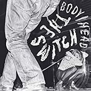 CD image for BODY HEAD / THE WITCH (VINYL)