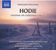 CD image VAUGHAN WILLIAMS / HODIE FANTASIA ON CHRISTMAS CAROLS - ROUAL PHILHARMONIC ORCHESTRA - HL DAVAN WETTON