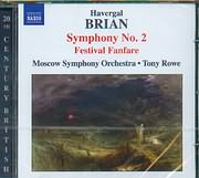 BRIAN HAVERGAL / <br>SYMPHONY N 2 - FESTIVAL FANFARE - MOSCOW SYMPHONY ORCHESTRA - TONY ROWE