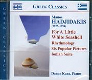 MANOS HADJIDAKIS / <br>FOR A LITTLE WHITE SEASHELL - RHYTHMOLOGY - SIX POPULAR PICTURES IONIAN SUITE