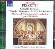 CD image PIZZETTI / CONCERTO DELL ESTATE - L EDIPO RE - CLITENNESTRA - LA FESTA DELLE PANATENEE - TH.S.S.O - MICHAILIDIS