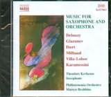 MUSIC FOR SAXOPHONE AND ORCHESTRA / <br>DEBUSSY - GLAZUNOV - IBERT / <br>KERKEZOS