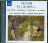 CD image POULENC - MESSIAEN - DUTILLEUX - JOLIVET / FRENCH FLUTE MUSIC [GALLOIS FLUTE WONG PIANO]