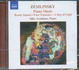 CD image ZEMLINSKY / PIANO MUSIC - RUSTIC DANCES - FOUR FANTASIES - A RAY OF LIGHT / AVENHAUS