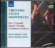 CD image VIRTUOSO CELLO SHOWPIECES / ORR - CASSADO - DANZI - DVORAK - TEDESCO - CASTELNUOVO / MARIA KLIEGEL CELLO