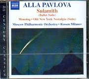 CD image PAVLOVA ALLA / SULAMITH - BALLET SUITE - MONOLOG - OLD NEW YORK NOSTALGIA SUITE - MOSCOW PHIL ORCH MILANOV