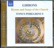 CD image GIBBONS ORLANDO / HYMNS AND SONGS OF THE CHURCH TONUS PEREGRINUS