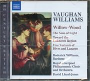 CD image VAUGHAN WILLIAMS / WILLOW - WOOD - THE SONS OF LIGHT - TOWARD THE UNKNOWN REGION - FIVE VARIANTS OF DIVE