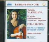 CD image VASSILIEVA / CELLO RECITAL STRAVINSKY BRITTEN DUTILLEUX DEBUSSY