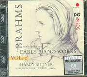 BRAHMS / EARLY PIANO WORKS VOL.2 / RITTNER