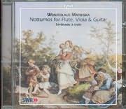 CD image WENZESLAUS MATIEGKA / NOTTURNOS FOR FLUTE - VIOLA AND GUITAR / SERENADE A TROIS
