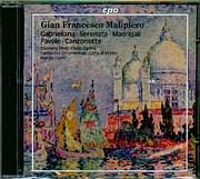 CD image MALIPIERO / GABRIELIANA - SERENATA - MADRIGALI - FAVOLE CANZONETE - MARZIO CONTI