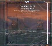 BERG NATANAEL / SYMPHONY N 3 - REVERENZA - SUITE FROM HERTIGINNSNS FRIARE - ARI RASILAINEN - NORRKOPING S.O